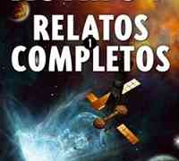 Relatos completos I, Isaac Asimov