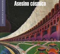 Asesino cósmico, de Robert Juan-Cantavella