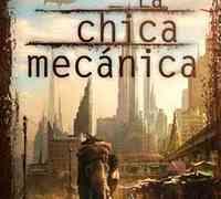 La chica mecánica, de Paolo Bacigalupi