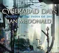 Cyberabad Days, de Ian McDonald