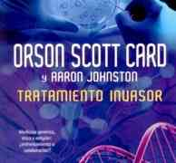 Tratamiento invasor, de Orson Scott Card y Aaron Johnston