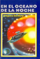 En el océano de la noche, Gregory Benford