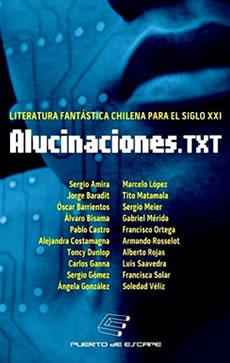 <em>Alucinaciones.txt</em>: diez miradas